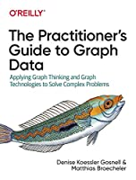 The Practitioner's Guide to Graph Data Front Cover