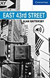 Battersby, A: East 43rd Street Level 5 (Cambridge English Readers, Level 5)