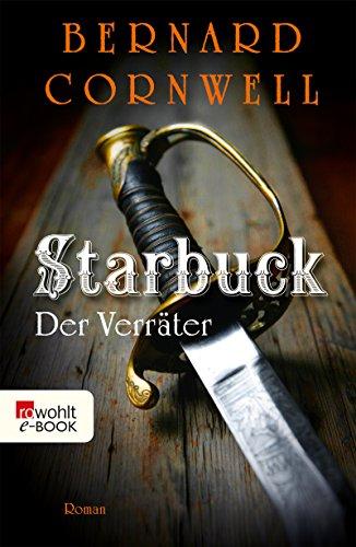 Starbuck: Der Verräter (Die Starbuck-Chroniken 2)