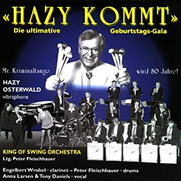 Hazy kommt (Die ultimative Gala zum 80. Geburtstag)