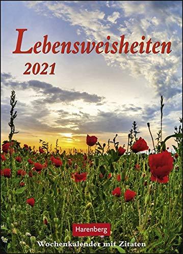 Lebensweisheiten Kalender 2021: Wochenkalender mit Zitaten