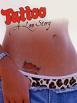 Tattoo a Love Story