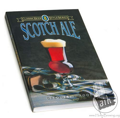Classic Beer Style Series: Scotch Ale (Greg Noonan)