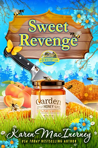 Sweet Revenge (Dewberry Farm Mysteries Book 7) by [Karen MacInerney]