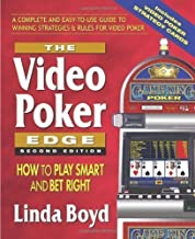 The Video Poker Edge: How to Play Smart and Bet Right by Linda Boyd [Paperback(2010/1/1)]