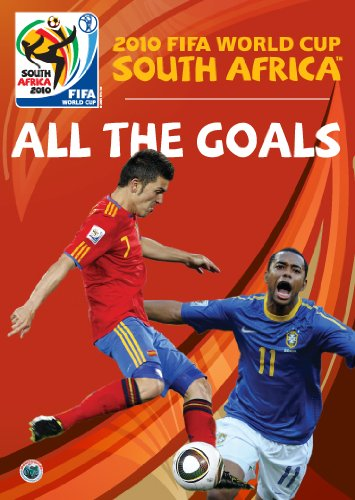 2010 FIFA World Cup South Africa: All the Goals