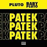 Patek [Explicit]