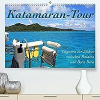 Katamaran-Tour - Lagunen der Suedsee (Premium, hochwertiger DIN A2 Wandkalender 2022, Kunstdruck in Hochglanz): Leinen los, Segel setzen und eine einzigartige Reise durch den Suedpazifik beginnt. (Monatskalender, 14 Seiten )