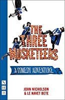 The Three Musketeers: Stage Version