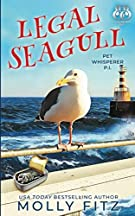 Legal Seagull: A Hilarious Cozy Mystery with One Very Entitled Cat Detective (Pet Whisperer P.I.)