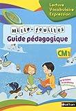 Mille-feuilles CM1 Lecture - Vocabulaire - Expression