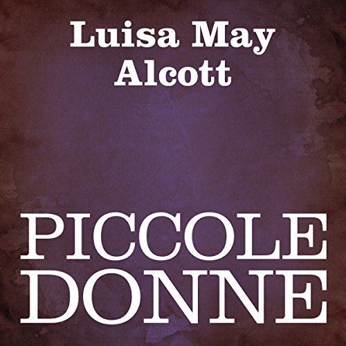 Piccole donne [Little Women] audiobook cover art