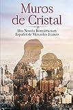 (6 Libros En 1) Muros de Cristal y Con y Sin Derechos: Colección Completa de Novelas Románticas en Español