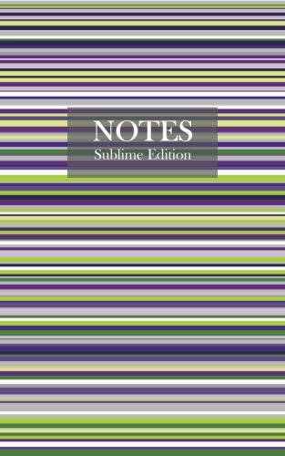 Notes Sublime Edition (Notebook/Jotter): Fun notebook/jotter with 96 ruled/lined pages - A5 / 5x8 inches / 12.7x20.3cm / Junior Legal Pad
