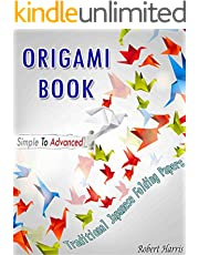 Origami Book – Simple To Advanced Traditional Japanese Folding Papers