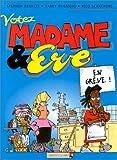 Madame & ÁEve Tome 2 - Votez madame & ÁEve