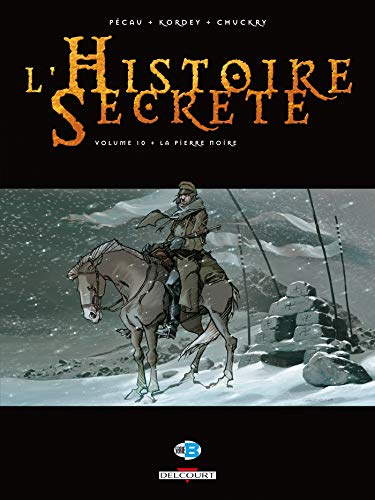 L'Histoire secrète T10: La Pierre noire