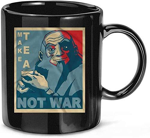 #Avatar #Iroh Make Tea Not # War Gift Mug Taza de cerámica