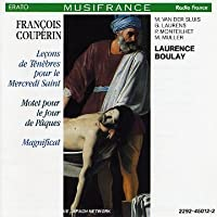 Couperin: Le莽ons de ten茅bres pour le Mercredi Saint (Tenebre for Holy Wednesday); Motet pour le Jour de Paques (Motet for Easter Sunday); Magnificat