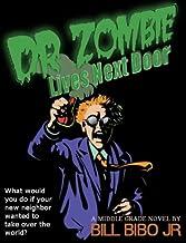 Dr. Zombie Lives Next Door