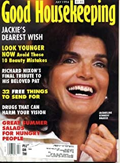 Good Housekeeping July 1994 Jacqueline Jackie Kennedy Cover, Richard Nixon's Tribute to Pat, Catherine Cookson Fiction, Am...