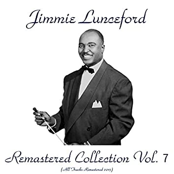 Remastered Collection, Vol. 7 (feat. Paul Webster / William Smith / Joe Thomas / Gerald Wilson / Dorothy Dandridge) [All Tracks Remastered 2017]