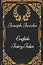 Best english fairy tales joseph jacobs Reviews