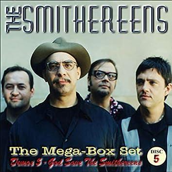 Demos 5: God Save The Smithereens
