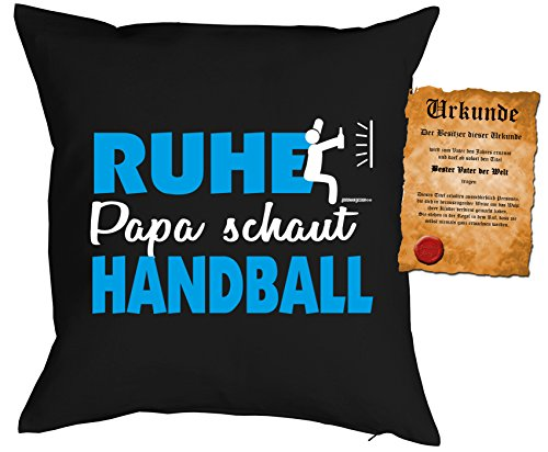 Papa Kissen Sprüche Vater Handball Dekokissen - Väter Sprüche Kissen : Ruhe Papa schaut Handball -- Kissen ohne Füllung + Urkunde - Farbe: schwarz