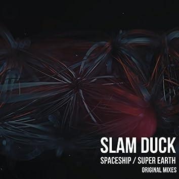 Spaceship / Super Earth