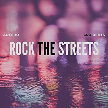 Rock the Streets