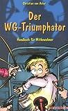 Der WG-Triumphator - Christian von Aster