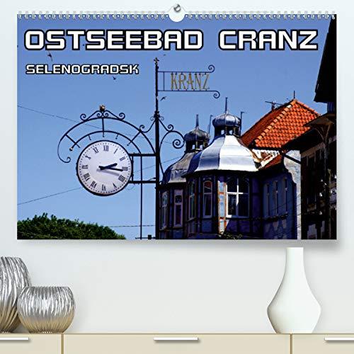 Ostseebad Cranz Selenogradsk (Premium, hochwertiger DIN A2 Wandkalender 2021, Kunstdruck in Hochglanz)