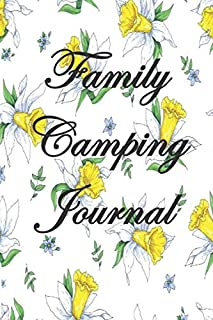 family camping journal: family Camping journal and recreational vehicle logbook, this is a perfect camping journal or gift...