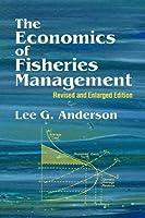 The Economics of Fisheries Management