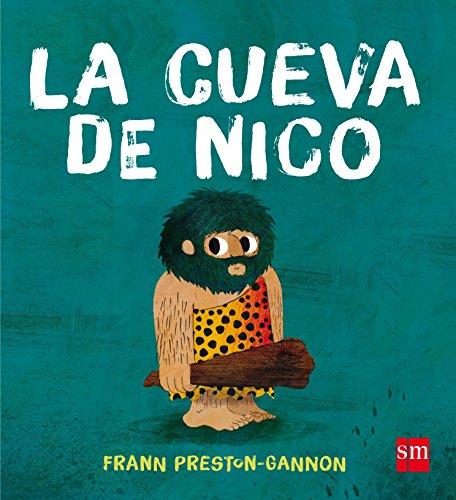 La cueva de Nico (Álbumes ilustrados)