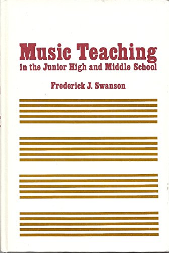 Music Teaching in the Junior High and Middle Schoo