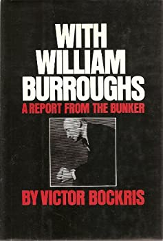With William Burroughs: A report from the bunker 0394178289 Book Cover
