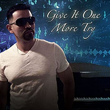 Give It One More Try - Single