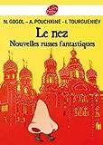 Le nez et autres nouvelles russes (Classique t. 1515) - Format Kindle - 4,49 €