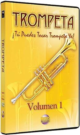 1: Tu Puedes Tocar La Trompeta Ya
