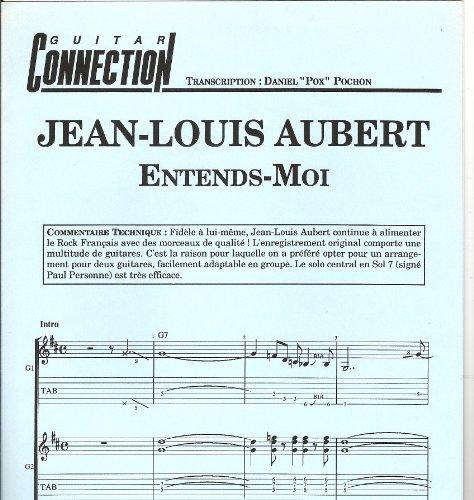 ENTENDS - MOI - Guit Tab & Sol (GUITAR CONNECTION) Transcription D Pochon (feuillet)