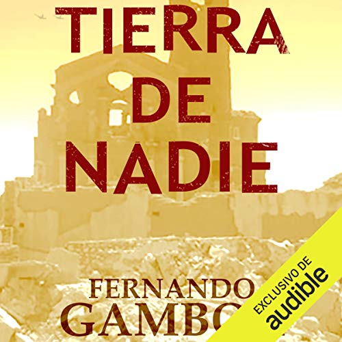 Tierra de Nadie [Nobody's Land] audiobook cover art