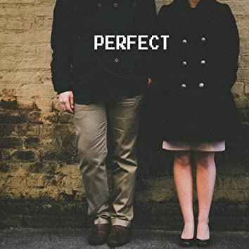 Perfect (feat. Forrest Lane)