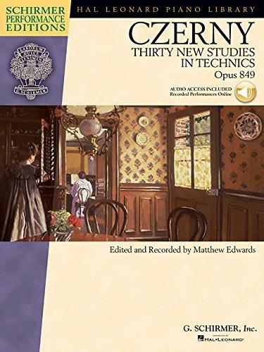 Thirty New Studies In Technics Op.849 (Schirmer Performance Edition): Lehrmaterial, CD für Klavier (Schirmer Performance Editions)