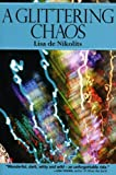 A Glittering Chaos (Inanna Poetry and Fiction)