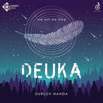 Deuka - We will be free