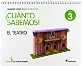 CUANTO SABEMOS NIVEL 3 EL TEATRO - 9788468015149