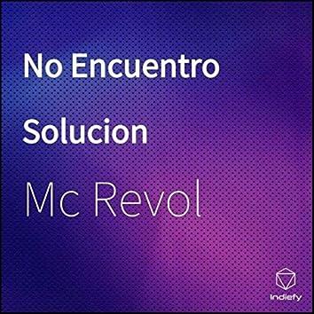 No Encuentro Solucion