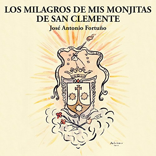Los Milagros de Mis Monjitas de San Clemente [Spanish Edition] cover art